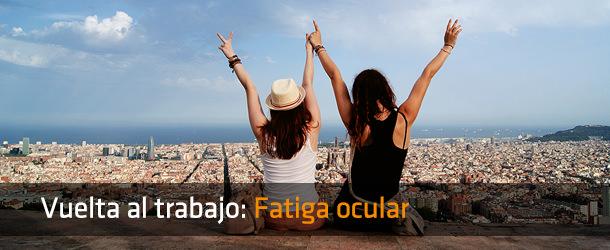 Fatiga ocular - ICOftalmología