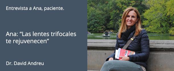 Entrevista a Ana - Lentes Trifocales - IO·ICO Barcelona