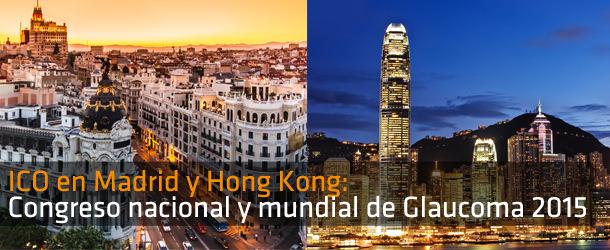 Congreso Mundial de Glaucoma de Hong Kong y en el Nacional de Madrid 2015