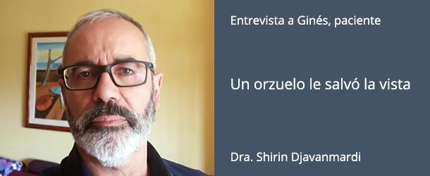 Ginés - Paciente IO·ICO - Glaucoma - Dra. Shirin Djavanmardi