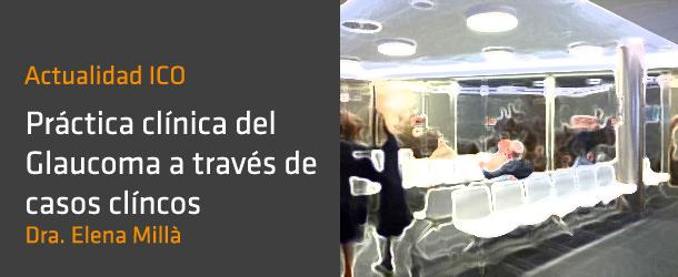 Glaucoma a través de casos clínicos - IO·ICO Barcelona