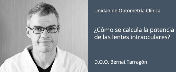 ¿Cómo se calcula la potencia de las lentes intraoculares? - DOO Bernat Tarragón - IO·ICO