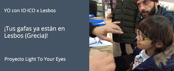 Tus gafas ya están en Lesbos - Grecia - IO·ICO Barcelona
