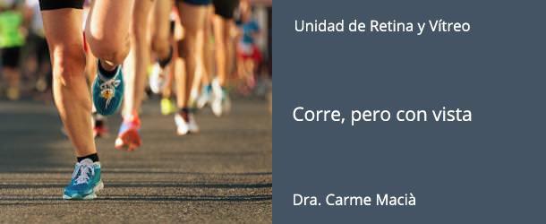 Corre, pero con vista - Dra. Carme Macià - IO·ICO Barcelona