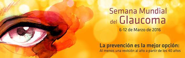 Semana Mundial del Glaucoma 2016 - ICOftalmología