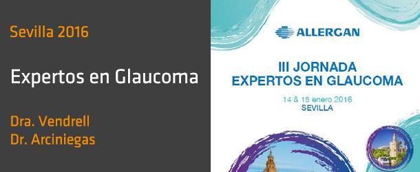 Expertos en Glaucoma - Alergan - Dra. Vendrell - Dr. Arciniegas - Innova Ocular ICO Barcelona