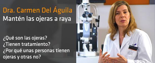 ¿Qué son las ojeras? - Dra. Carmen Del Águila - IO ICO Barcelona