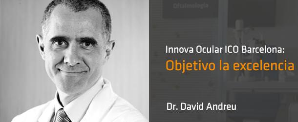 Objetivo la excelencia - Innova Ocular ICO Barcelona