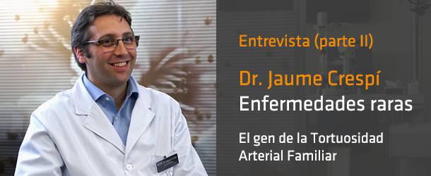 Dr. Jaume Crespí - Gen de la Tortuosidad Arterial Familiar - ICOftalmología